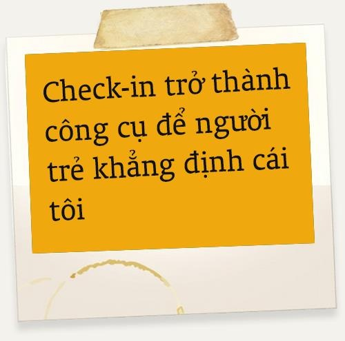 Check-in va cau chuyen khang dinh ban than cua gioi tre hinh anh 6