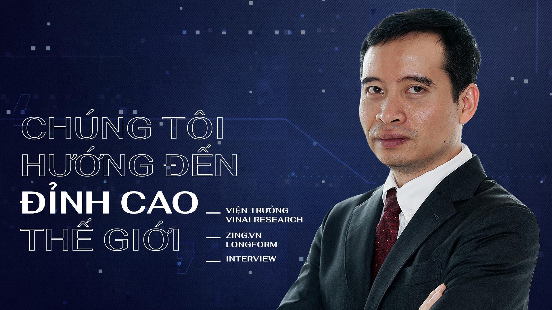 Vien truong VinAI Research: 'Chung toi huong den dinh cao the gioi' hinh anh 2