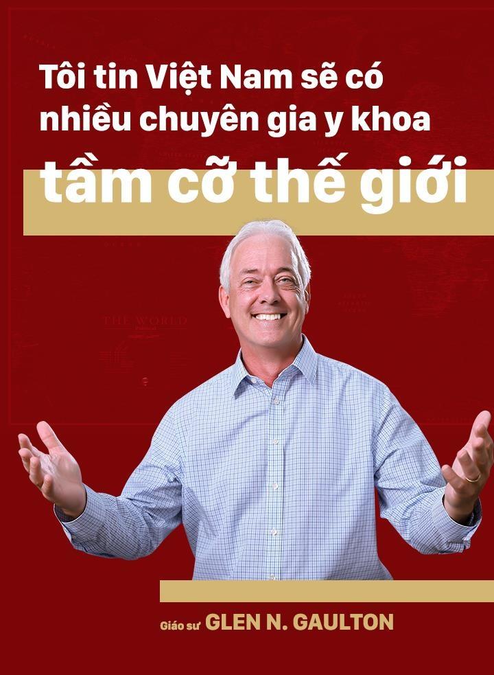 GS Glen N. Gaulton: 'Toi tin VN se co nhieu chuyen gia y khoa tam co' hinh anh 1