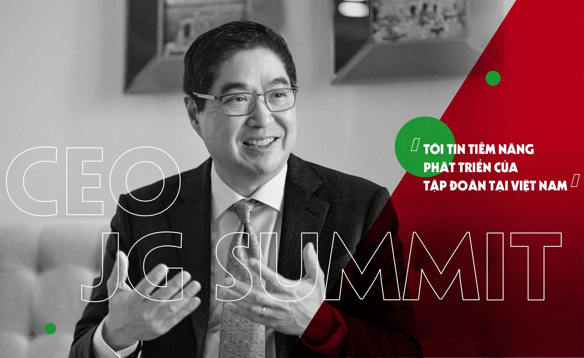 CEO JG Summit: 'Toi tin o tiem nang phat trien cua tap doan tai VN' hinh anh 2