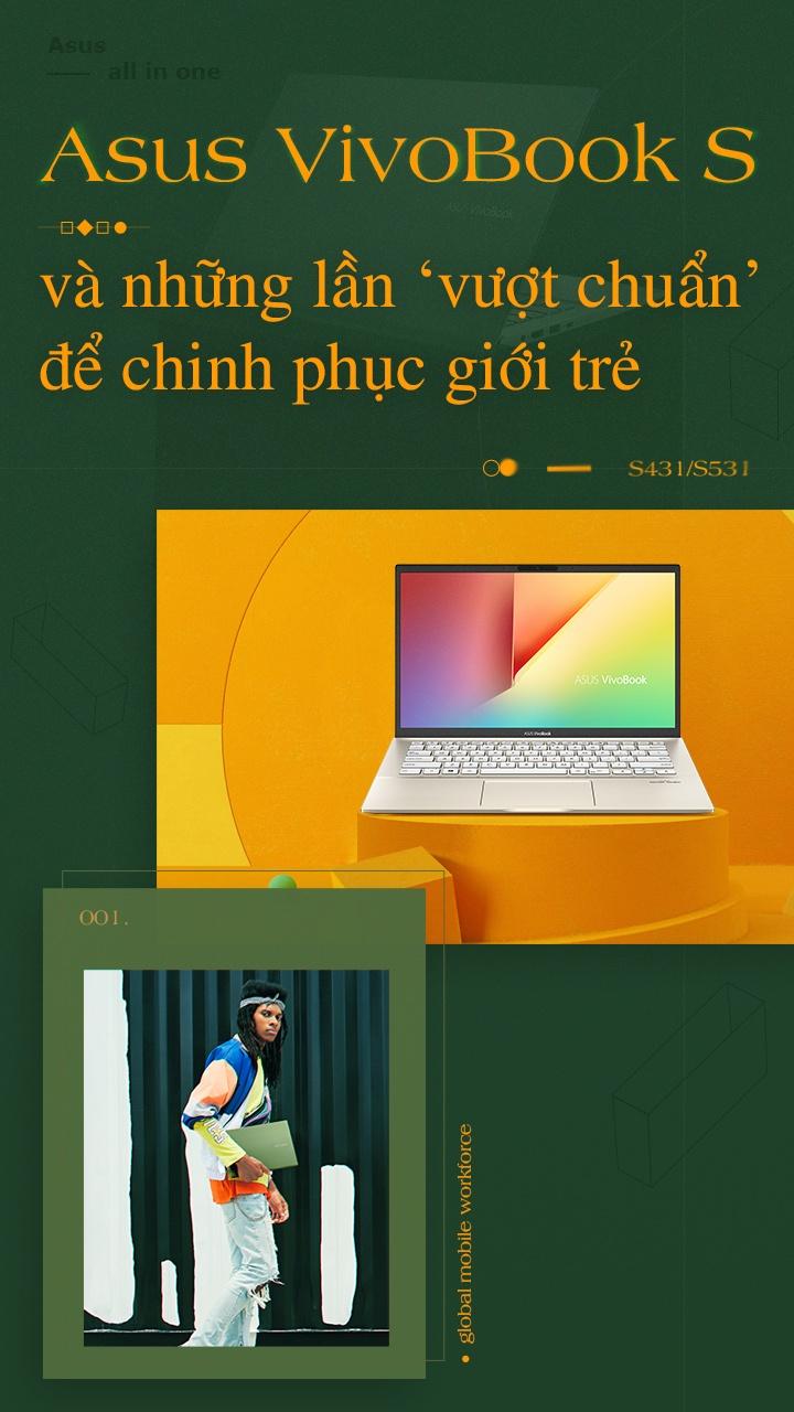 Asus VivoBook S va nhung lan 'vuot chuan' de chinh phuc gioi tre hinh anh 1