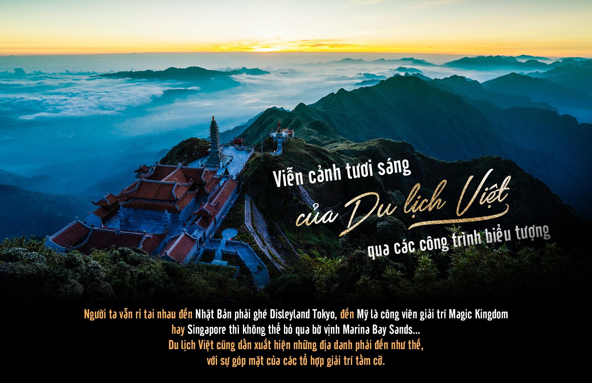 Vien canh tuoi sang cua du lich Viet qua cac cong trinh bieu tuong hinh anh 2  - Cover_final - Viễn cảnh tươi sáng của du lịch Việt qua các công trình biểu tượng