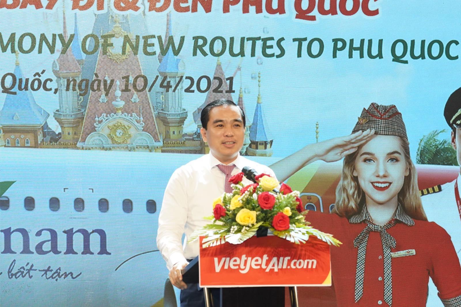 Vietjet anh 2  - Chu_tich_UBND_Phu_Quoc_Huynh_Quang_Hung_2 - Vietjet khai thác 10 đường bay thẳng đến Phú Quốc