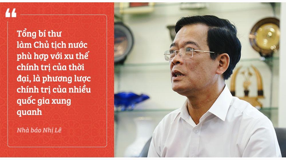 'Tong bi thu lam Chu tich nuoc la xu the cua thoi dai' hinh anh 4