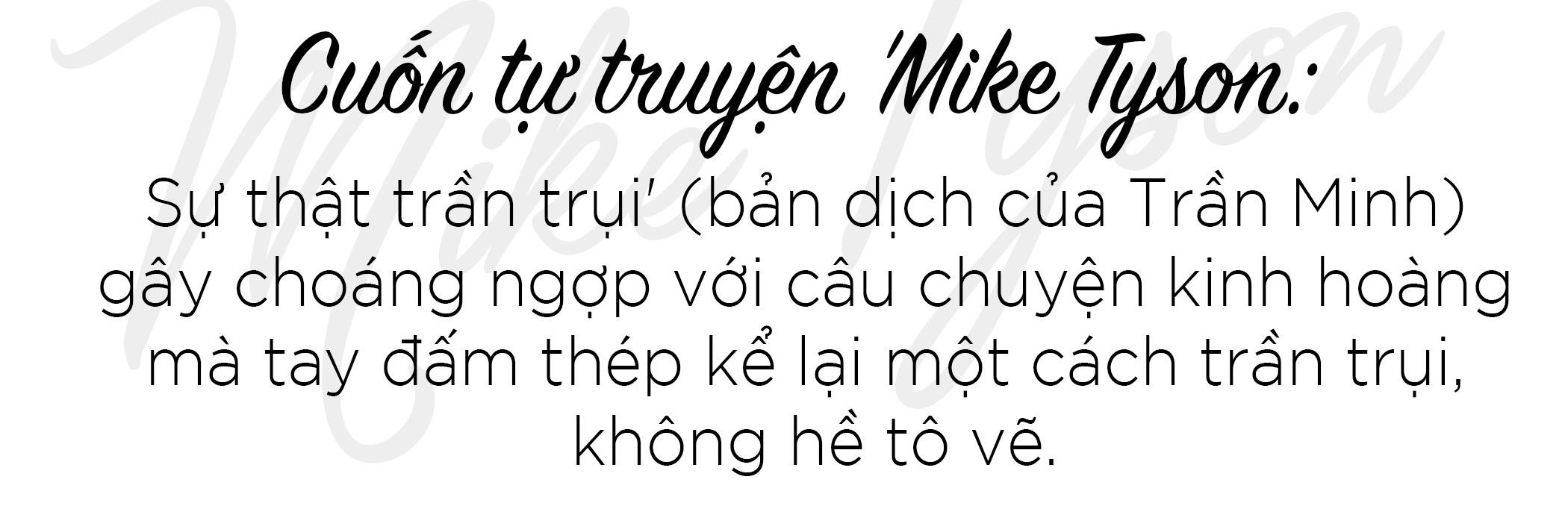 Mike Tyson - Su that tran trui: Quyen Anh, ma tuy, gai va su huy hoai hinh anh 2