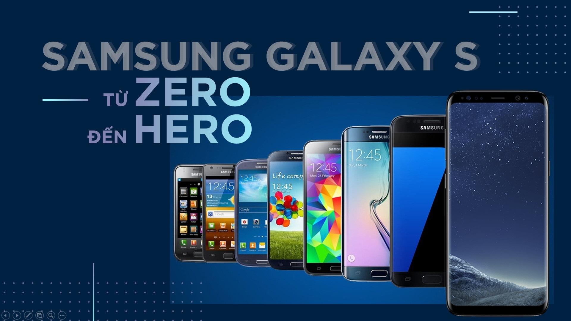 Samsung Galaxy S: Tu zero den hero hinh anh 1