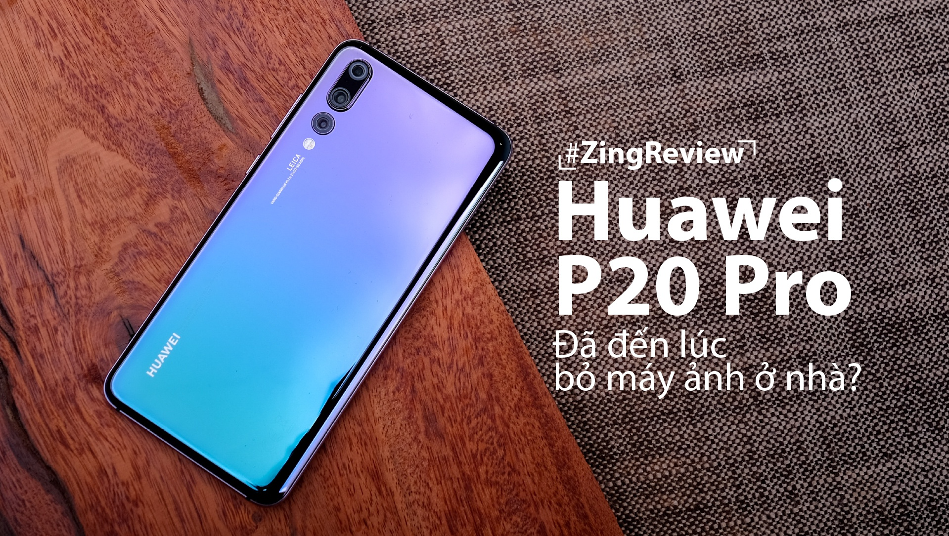 Danh gia Huawei P20 Pro anh 2