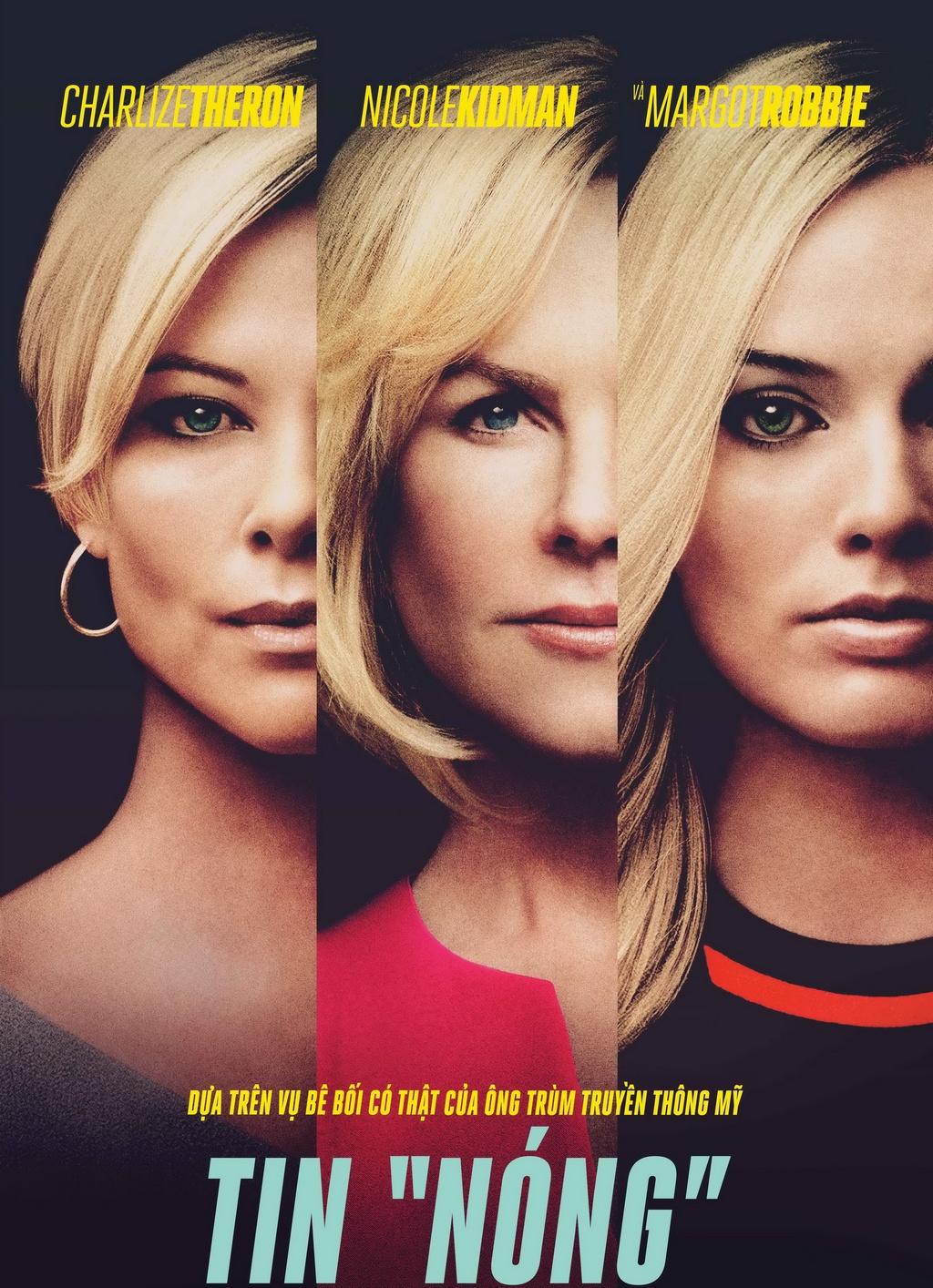 Bombshell là bộ phim mới nhận 3 đề cử Oscar năm nay, và xoay quanh những sự kiện có thật về bê bối tình dục của người đứng đầu kênh Fox News.