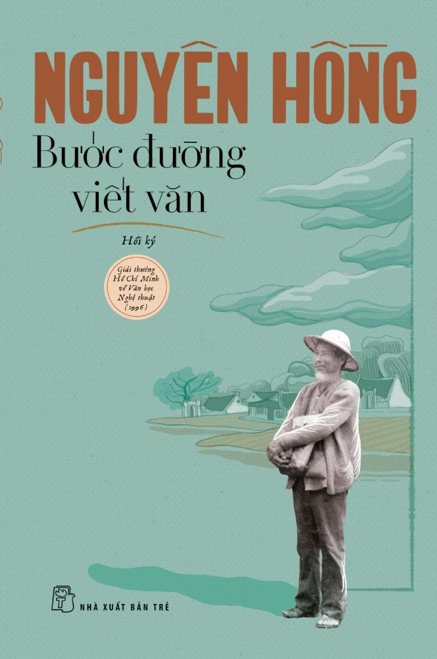 Nguyen Hong, khuynh huong sang tac, tieu thuyet, Bi vo, con an cap, nguyen mau, nha tho, goc khuat, mat trai xa hoi anh 2
