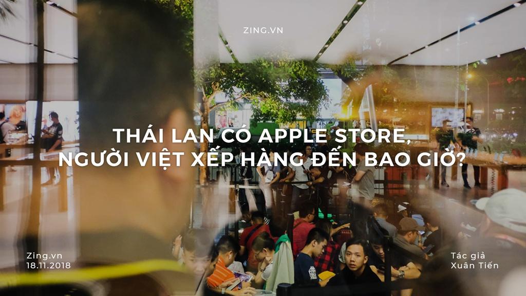 Thai Lan co Apple Store, nguoi Viet miet mai xep hang den bao gio? hinh anh 1