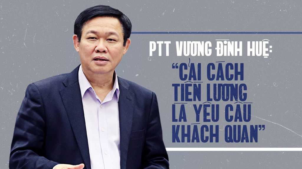 PTT Vuong Dinh Hue: 'Cai cach tien luong la yeu cau khach quan' hinh anh 1