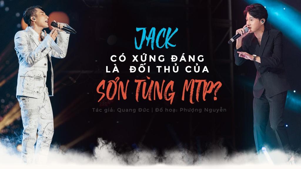 Jack co xung dang la doi thu cua Son Tung M-TP? hinh anh 2