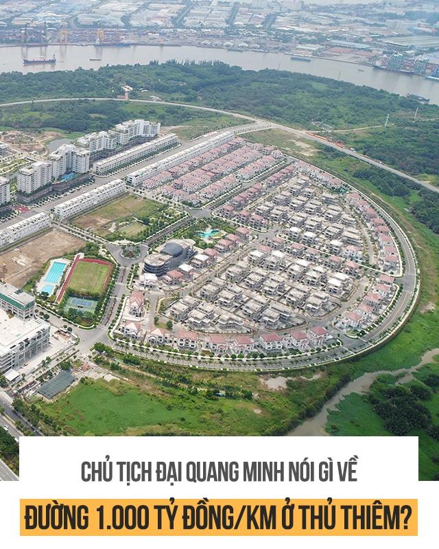 Chu tich Dai Quang Minh noi gi ve duong 1.000 ty dong/km o Thu Thiem? hinh anh 1