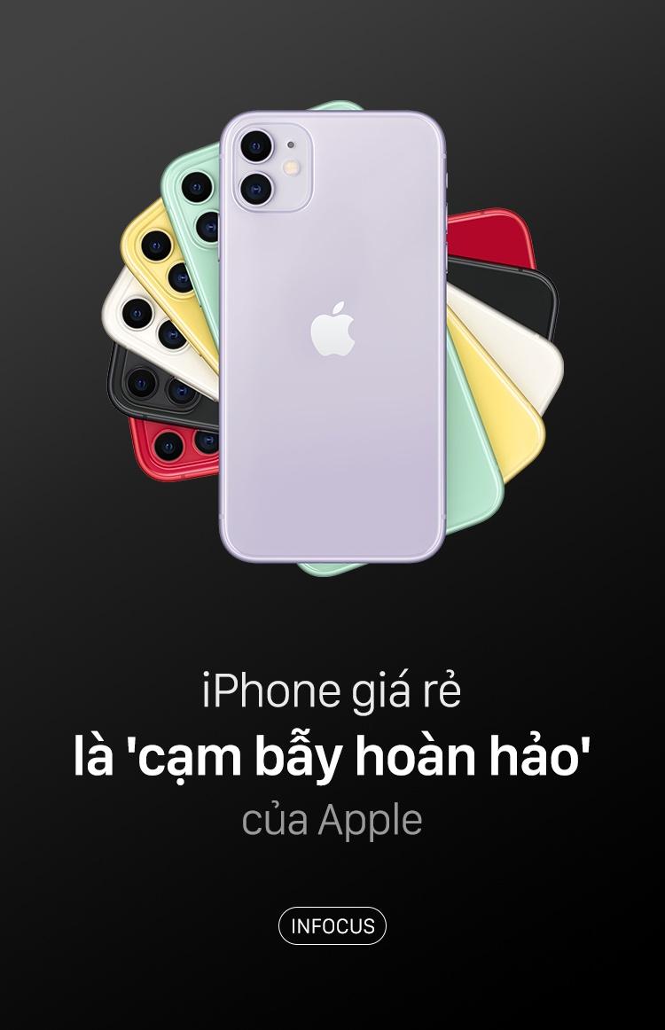 Không đặc sắc nhưng iPhone giá rẻ là cái bẫy của Apple