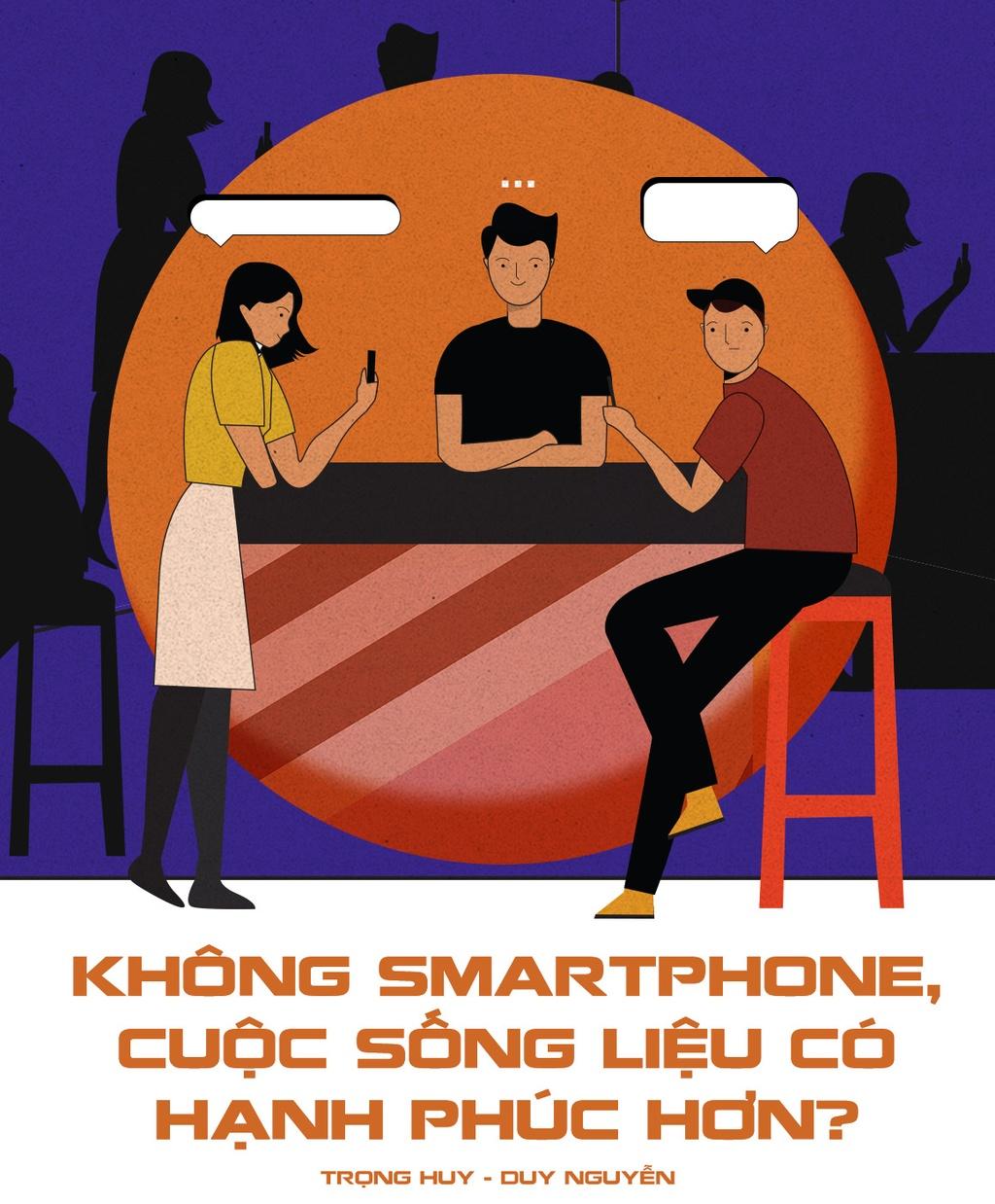 Khong smartphone, cuoc song lieu co hanh phuc hon? hinh anh 1