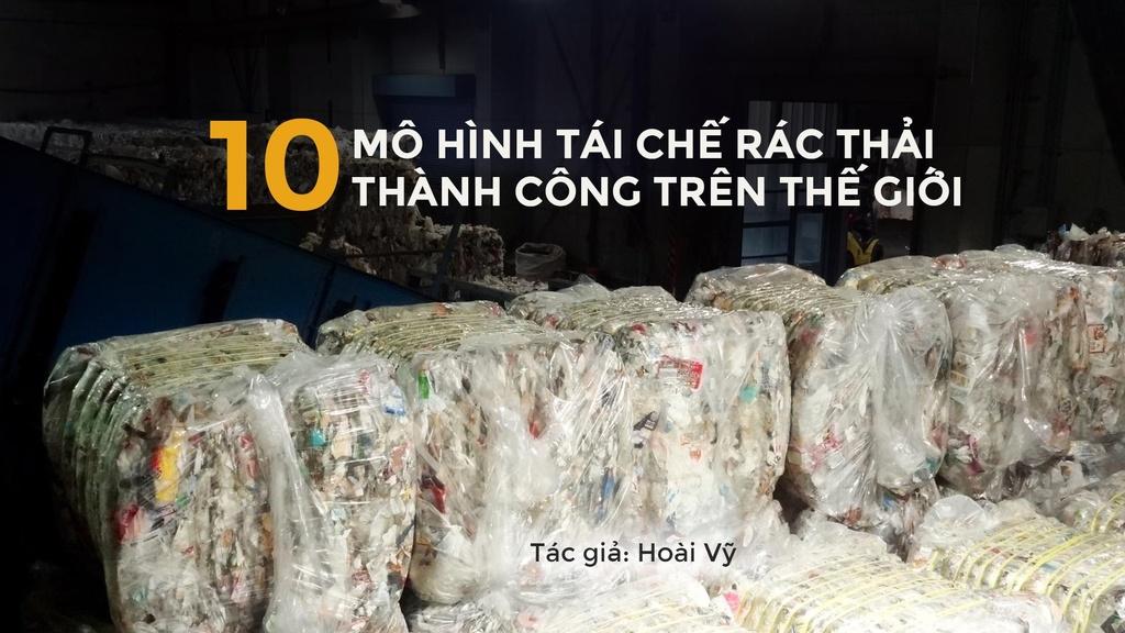 10 mo hinh tai che rac thai nhua thanh cong tren the gioi hinh anh 1