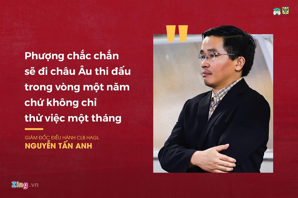 Ngày 29/6, Trưởng đoàn Hoàng Anh Gia Lai (HAGL) Nguyễn Tấn Anh tiết lộ những thông tin liên quan tới vụ chuyển nhượng của tiền đạo Nguyễn Công Phượng đến châu Âu. Trao đổi với Zing.vn, ông Tấn Anh nói: