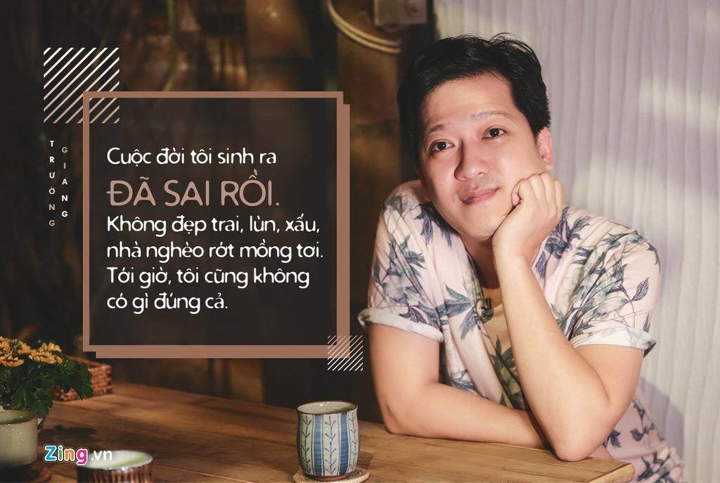 Truong Giang: 'Cuoc doi toi sinh ra da sai' hinh anh 1