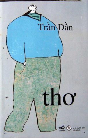 Nha van Tran Dan va nhung tac pham gay choang ngop khi tro lai hinh anh 2