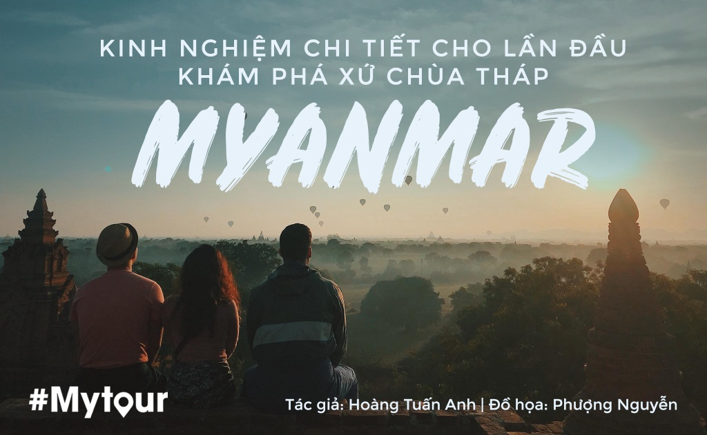 Kinh nghiem kham pha Myanmar anh 1