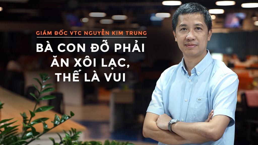 Giam doc dai VTC: 'Ba con do phai an xoi lac, the la vui' hinh anh 1