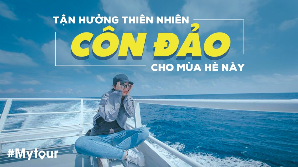 #Mytour: Tan huong thien nhien Con Dao cho mua he nay hinh anh 1