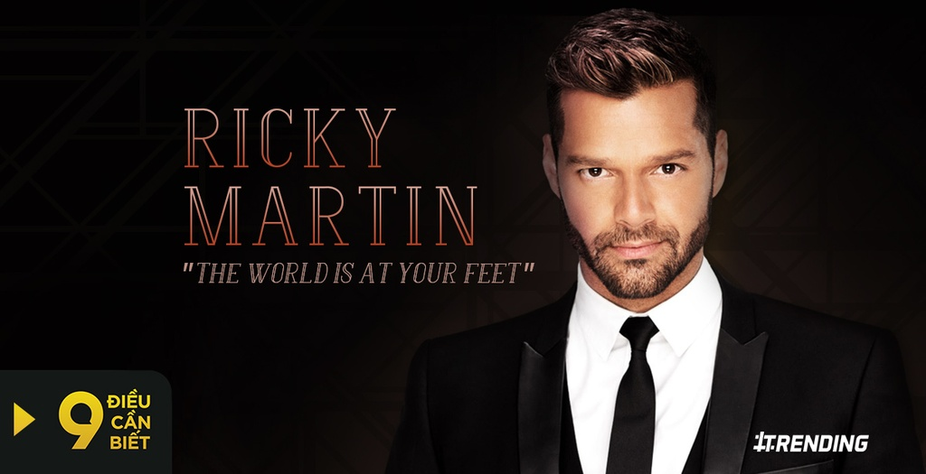 9 dieu can biet ve ca si Ricky Martin hinh anh 1