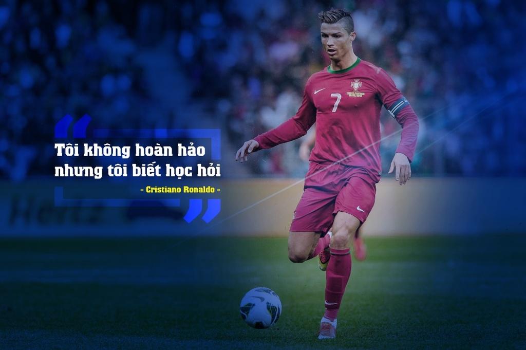 10 cau noi day cam hung cua Cristiano Ronaldo hinh anh 4