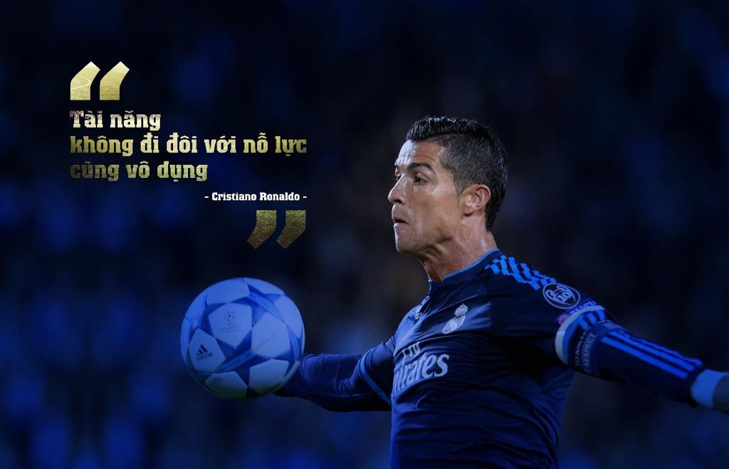 10 cau noi day cam hung cua Cristiano Ronaldo hinh anh 5