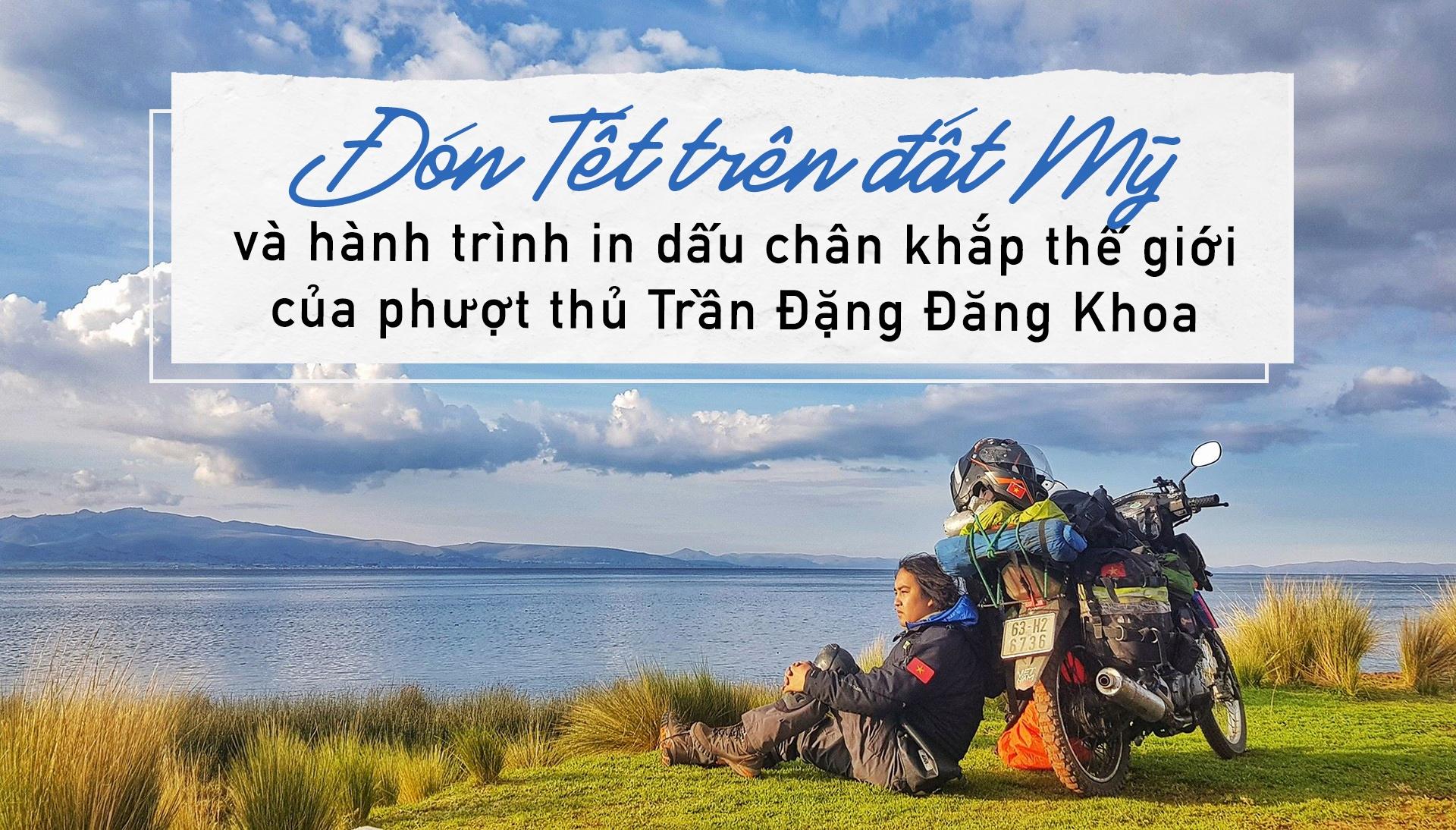 Don Tet o My va gan 2 nam chinh phuc the gioi cua Tran Dang Dang Khoa hinh anh 1
