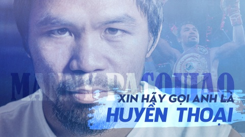 Manny Pacquiao: Xin hay goi anh bang hai tu 'huyen thoai' hinh anh 1