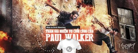 Qua tang tu phim 'Brick Mansions': ao thun Paul Walker hinh anh