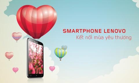 Chon smartphone Lenovo de ket noi mua yeu thuong hinh anh