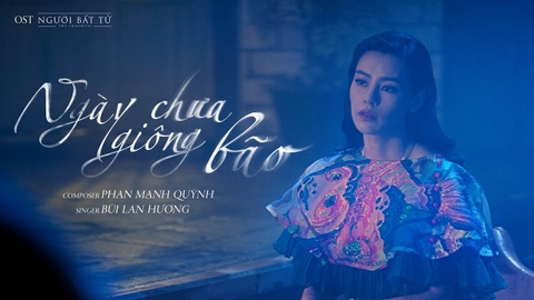Ngay Chua Giong Bao - Bui Lan Huong hinh anh
