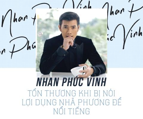 Nhan Phuc Vinh: Ton thuong khi bi noi loi dung Nha Phuong de noi tieng hinh anh 2