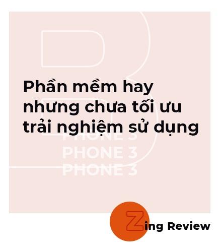Danh gia Bphone 3 - no luc nghiem tuc cua smartphone Viet hinh anh 10