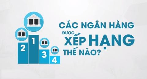 Cac ngan hang Viet Nam duoc xep hang nhu the nao? hinh anh