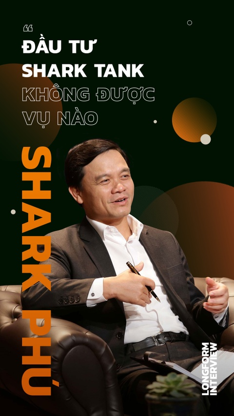 CEO Nguyen Xuan Phu: 'Dau tu Shark Tank khong duoc vu nao' hinh anh 1