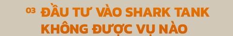 CEO Nguyen Xuan Phu: 'Dau tu Shark Tank khong duoc vu nao' hinh anh 15
