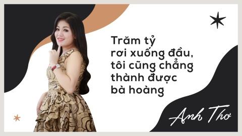 Anh Tho: 'Toi khong hat dam cuoi nhung tien tieu chang het' hinh anh 2