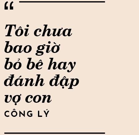Nghe si Cong Ly: 'Toi hay ruou that nhung khong danh dap vo con' hinh anh 11