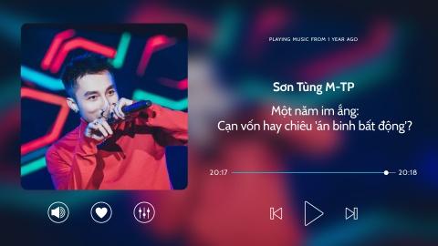 Son Tung va mot nam im ang: Can von hay chieu 'an binh bat dong'? hinh anh 2