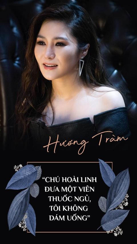 Huong Tram: 'Chu Hoai Linh dua mot vien thuoc ngu, toi khong dam uong' hinh anh 1