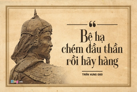 10 cau noi luu danh su sach cua Hung Dao Vuong Tran Quoc Tuan hinh anh 1