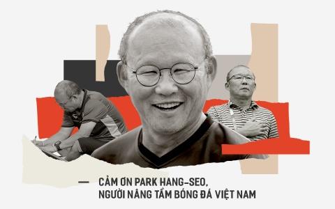 Cam on Park Hang-seo, nguoi nang tam bong da Viet Nam hinh anh 2