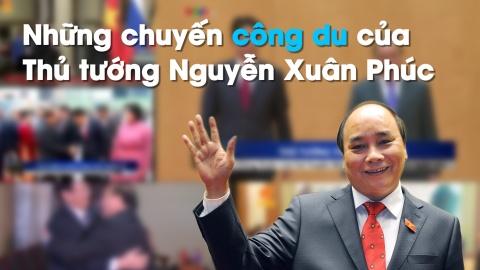 7 chuyen cong du cua Thu tuong Nguyen Xuan Phuc hinh anh