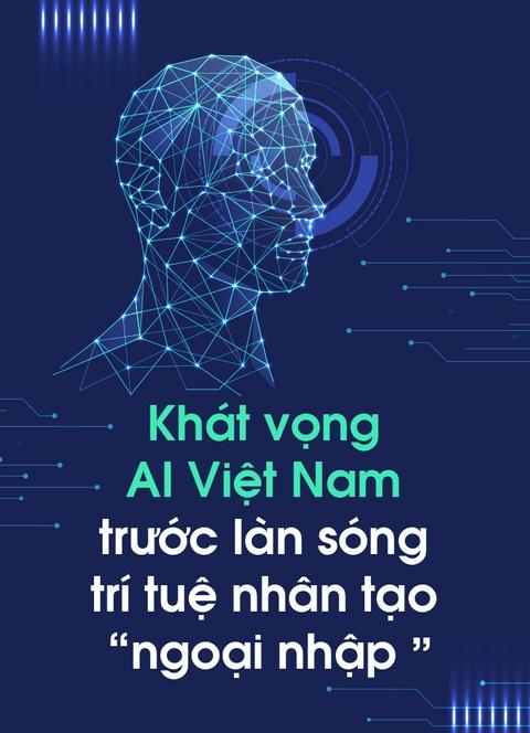 Khat vong AI Viet Nam truoc lan song tri tue nhan tao 'ngoai nhap' hinh anh 1