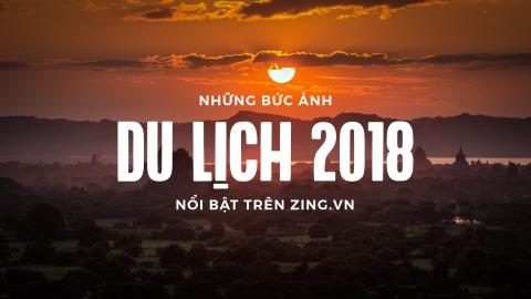 15 buc anh du lich an tuong tren Zing.vn nam 2018 hinh anh 1