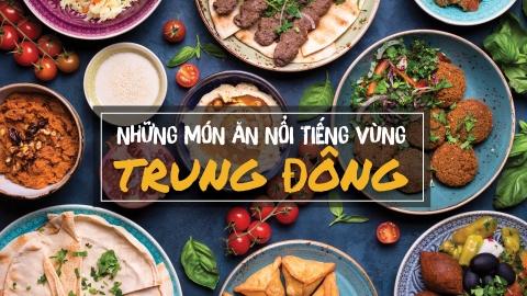 Nhung mon an noi tieng vung Trung Dong hinh anh 1