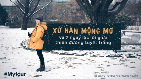 #Mytour: 7 ngay kham pha nhung cung duong tuyet trang xu Han hinh anh 1